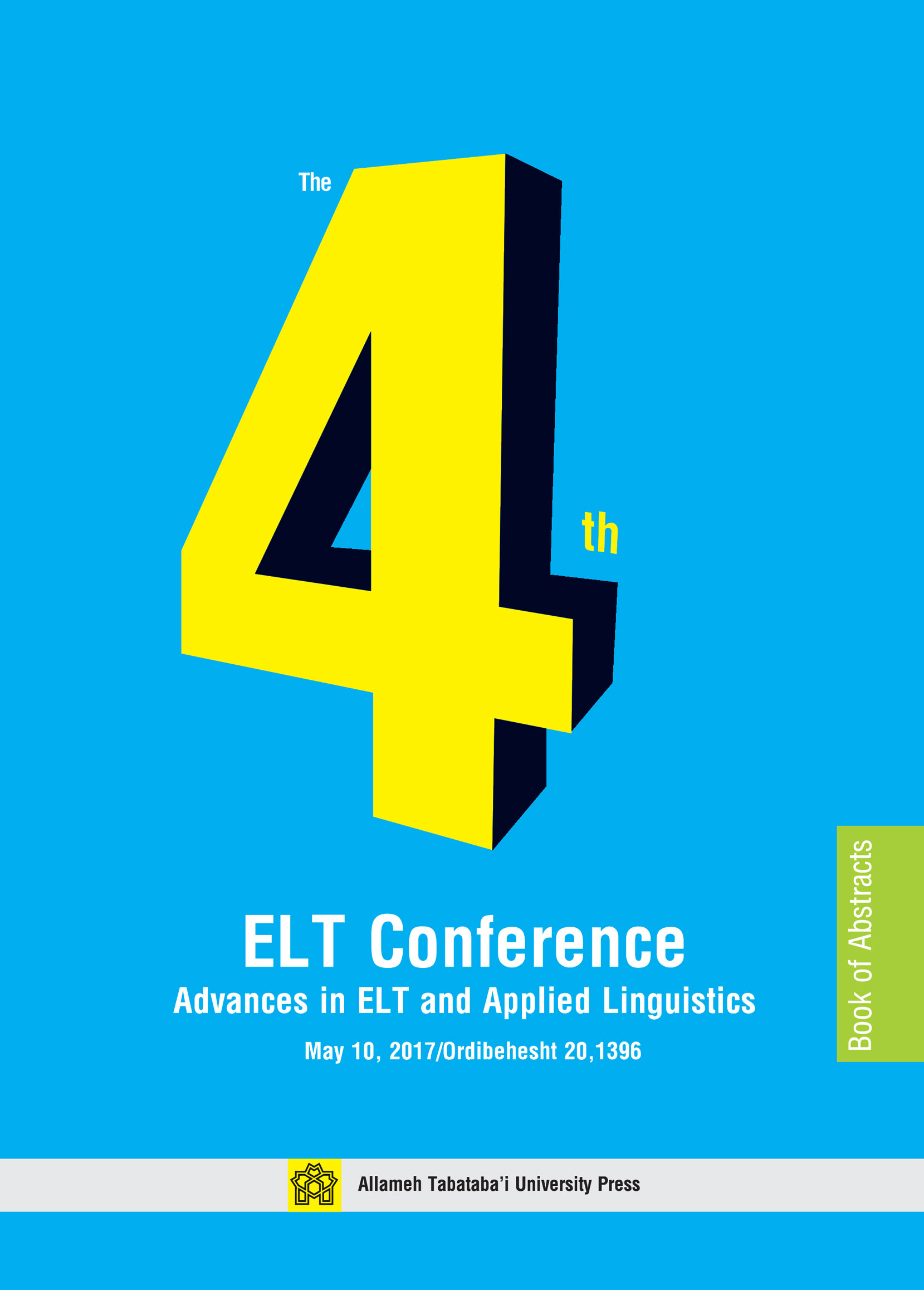 The 4th ELT Conference Advances in ELT and Applied Linguistics