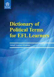 Dictionary of Political Terms for EFL Learners, Volume 1
